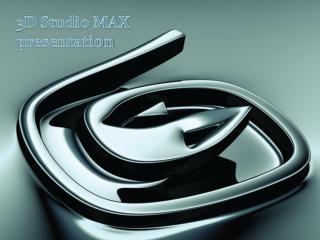 3D Studio MAX presentation