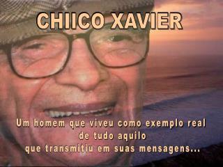 CHIICO XAVIER