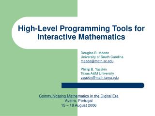 High-Level Programming Tools for Interactive Mathematics