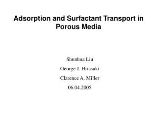 Adsorption and Surfactant Transport in Porous Media