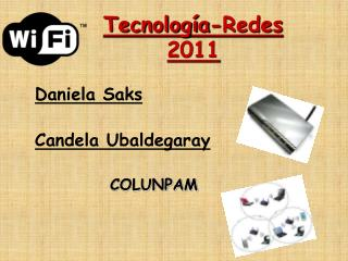 Tecnolog�a-Redes 2011