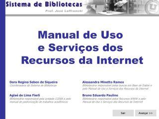 Manual de Uso  e Serviços dos  Recursos da Internet