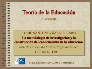 Teoría de la Educación .