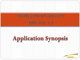 OPERATION SMART 2008 ver. 1.1