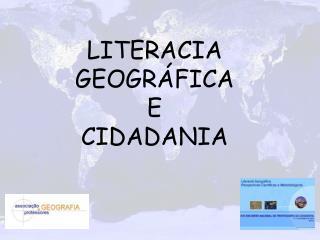 LITERACIA  GEOGRÁFICA E CIDADANIA