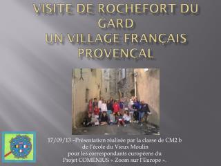17/09/13 17/09/13 –Présentation réalisée par la classe de CM2 b   de l'école du Vieux Moulin