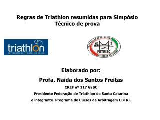 Regras de Triathlon resumidas para Simpósio Técnico de prova