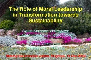 The Role of Moral Leadership in Transformation towards Sustainability