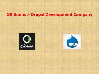 How To Benefit Drupal For Your Community Website - GR Brains