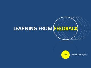 LEARNING FROM FEEDBACK