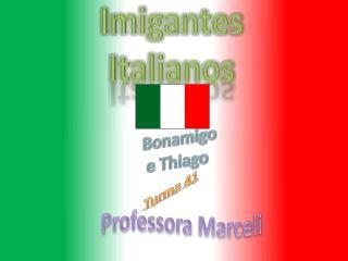 Imigantes Italianos