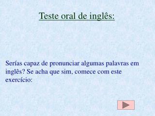 Teste oral de inglês: