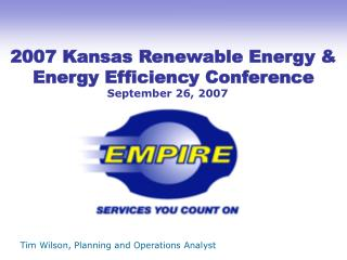 2007 Kansas Renewable Energy  Energy Efficiency Conference