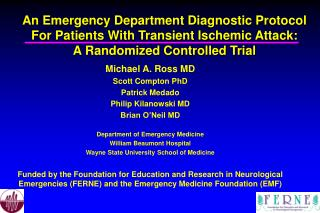 Michael A. Ross MD Scott Compton PhD Patrick Medado Philip Kilanowski MD Brian O'Neil MD