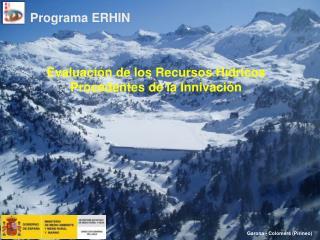 Evaluación de los Recursos Hídricos Procedentes de la Innivación