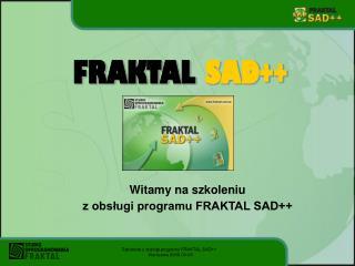 FRAKTAL SAD++