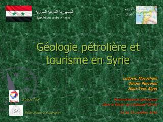 Géologie pétrolière et tourisme en Syrie