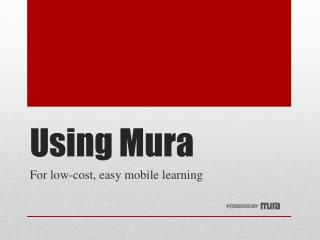 Using Mura