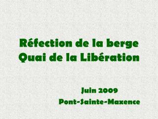 Réfection de la berge Quai de la Libération
