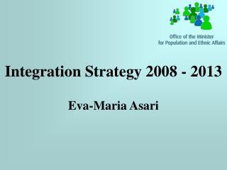 Integration Strategy 2008 - 2013