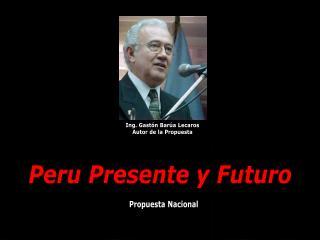 Peru Presente y Futuro