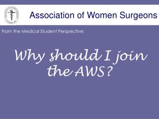 Association of Women Surgeons