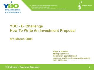 YDC - E- Challenge How To Write An Investment Proposal  8th March 2008