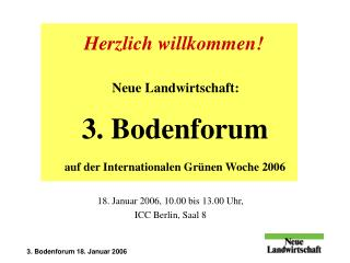 18. Januar 2006, 10.00 bis 13.00 Uhr, ICC Berlin, Saal 8