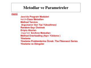 Metod lar ve Parametreler