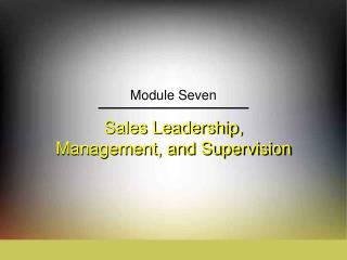 Sales Leadership,  Management, and Supervision