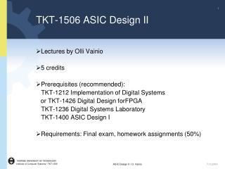 TKT-1506 ASIC Design II