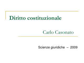 Diritto costituzionale Carlo Casonato