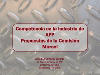 Julio Bustamante Jeraldo Ex Superintendente de AFP Director de ICR Chile Septiembre 7 de 2006