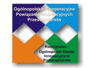 Ogólnopolskie Kooperacyjne Powiązania Innowacyjnych Przedsiębiorstw