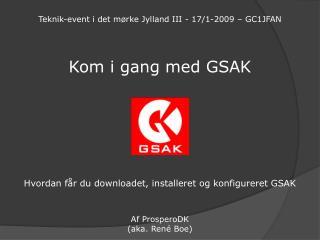 Kom i gang med GSAK