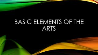 Basic elements of the arts