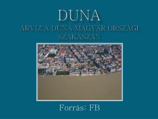 Duna Árvíz a Duna magyar országi szakaszán