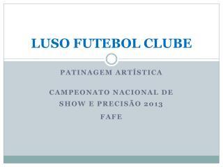 LUSO FUTEBOL CLUBE