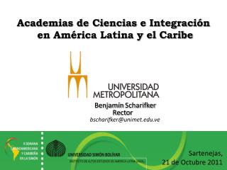 Academias de Ciencias e Integración  en América Latina y el Caribe