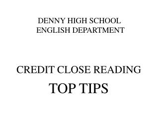 DENNY HIGH SCHOOL  ENGLISH DEPARTMENT