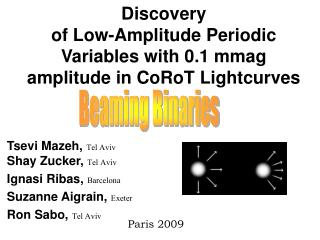 Discovery  of Low-Amplitude Periodic Variables with 0.1 mmag amplitude in CoRoT Lightcurves