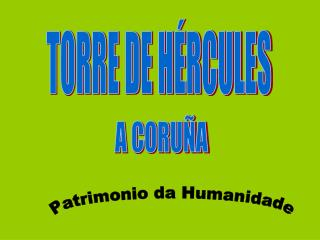 TORRE DE H�RCULES