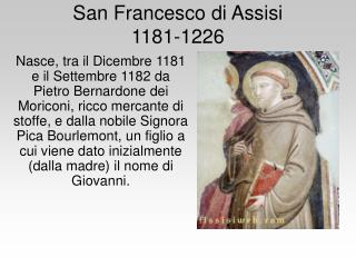 San Francesco di Assisi  1181-1226