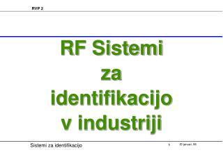 RF Sistemi za identifikacijo v industriji