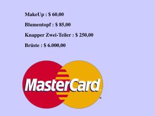 MakeUp : $ 60,00