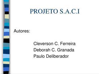 PROJETO S.A.C.I