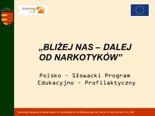 Polsko – Słowacki Program  Edukacyjno – Profilaktyczny