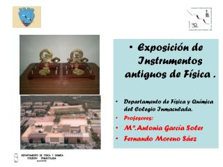 Exposición de Instrumentos antiguos de Física .