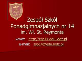 Zespół Szkół Ponadgimnazjalnych nr 14 im. Wł. St. Reymonta