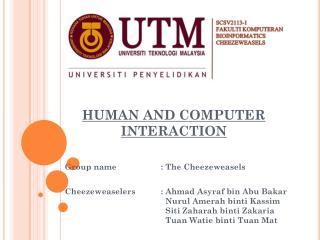 HUMAN AND COMPUTER INTERACTION